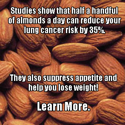 Almonds reduce your lung cancer risk